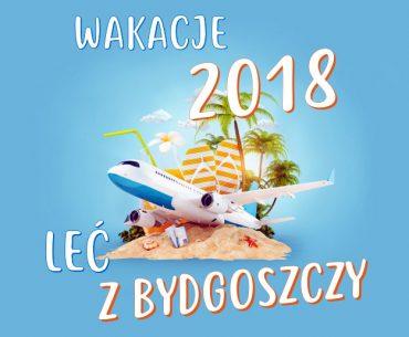 Wakacje z wylotem z Bydgoszczy