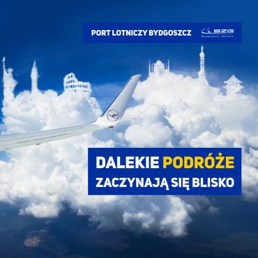 Dalekie podróże zaczynają się blisko! Bydgoszcz-Frankfurt-Świat
